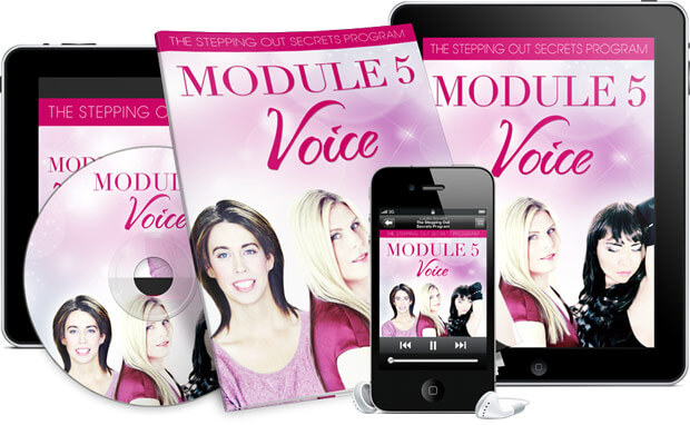 Stepping Out Secrets - Module 5 Voice